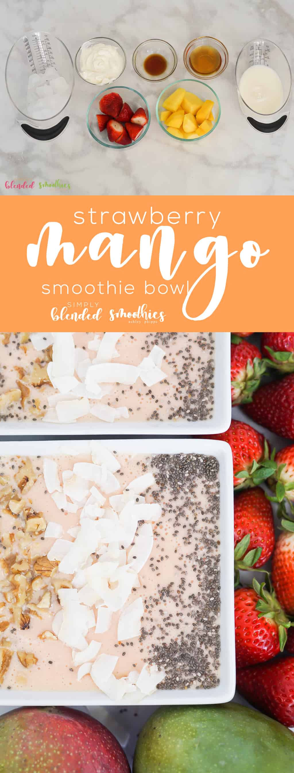 Strawberry Mango Smoothie Bowl - a delicious and tropical smoothie