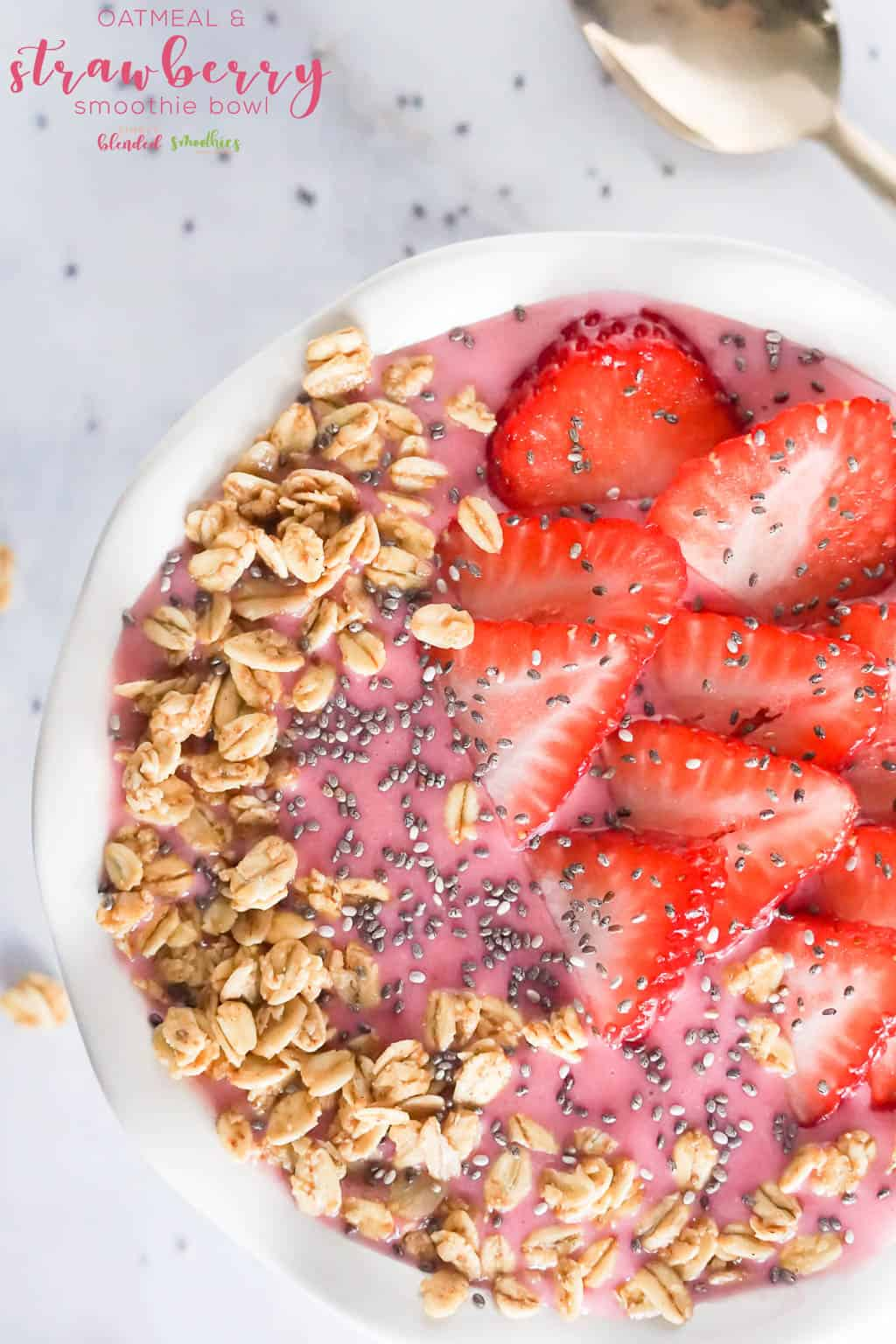 Strawberry Oatmeal Smoothie Bowl - a delicious strawberry smoothie bowl that will fill you up and keep your belly full all morning
